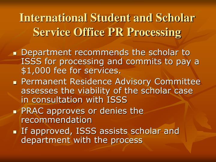 International Student and Scholar Service Office PR Processing