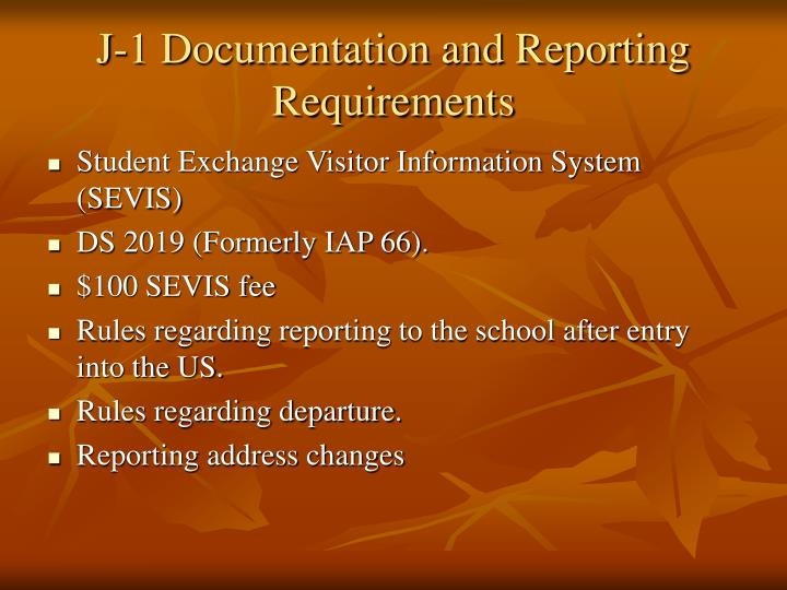 J 1 documentation and reporting requirements