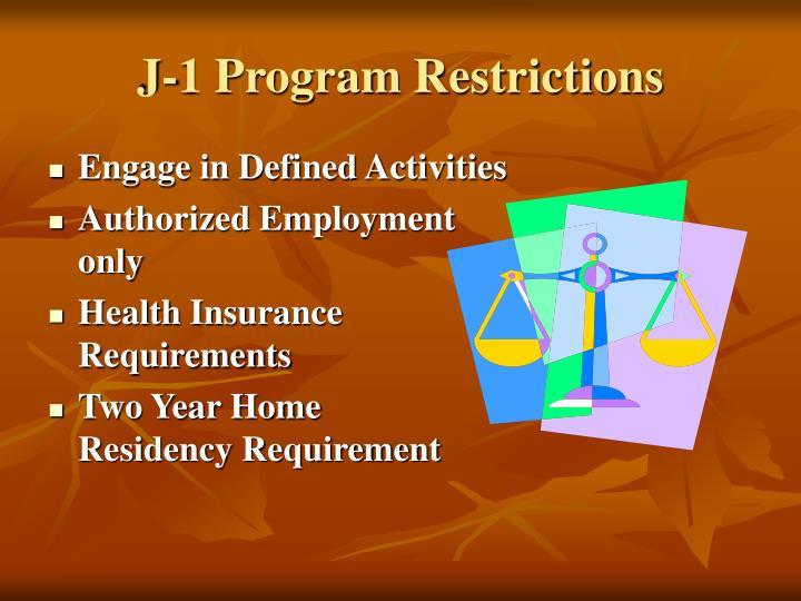 J-1 Program Restrictions