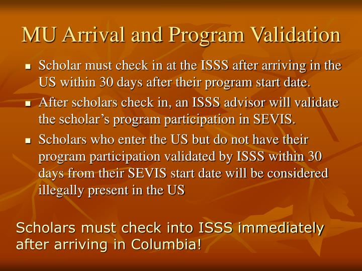 MU Arrival and Program Validation