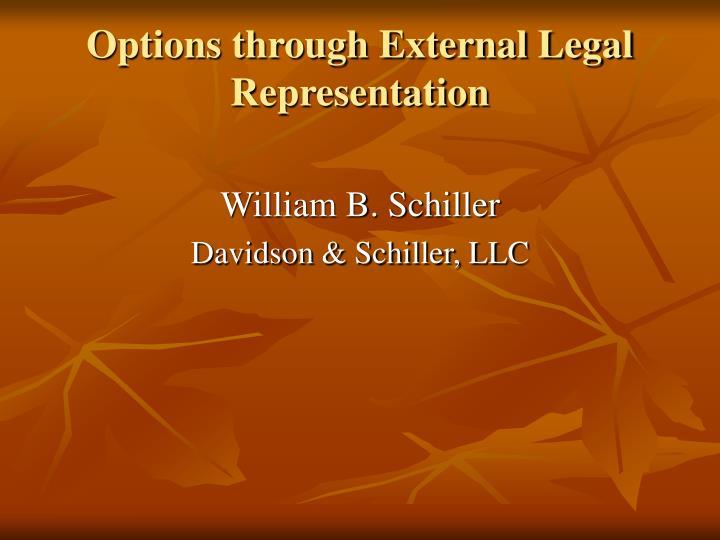 Options through External Legal Representation