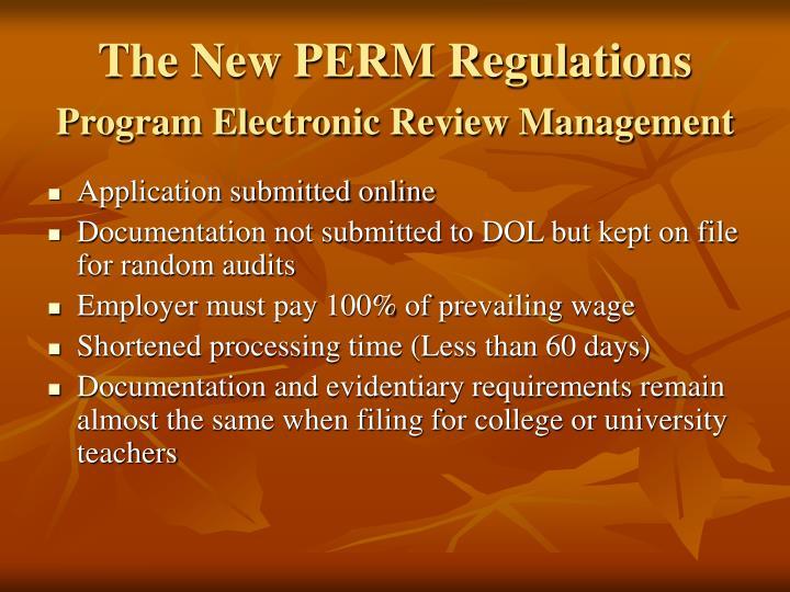 The New PERM Regulations