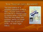 your visa an entry document