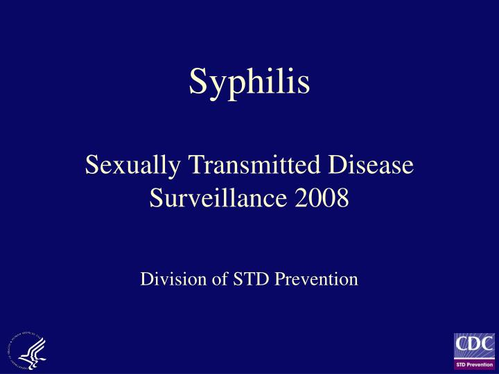 syphilis sexually transmitted disease surveillance 2008 n.