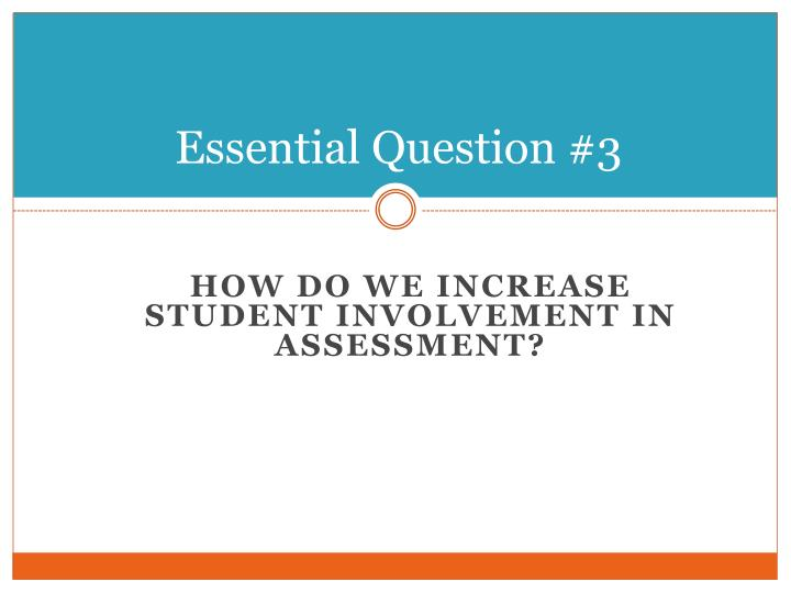 Essential Question #3