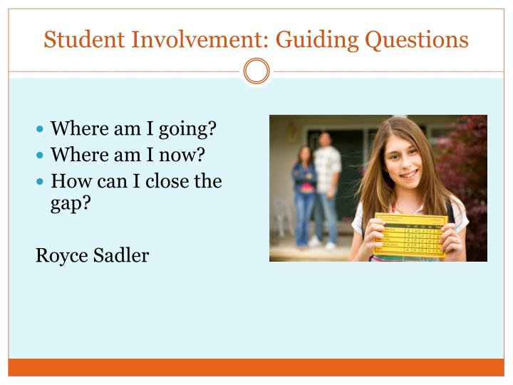 Student Involvement: Guiding Questions