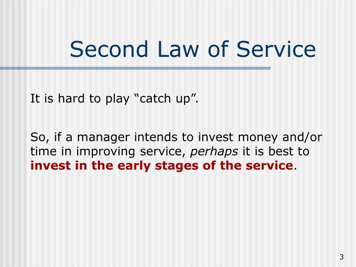 Second law of service