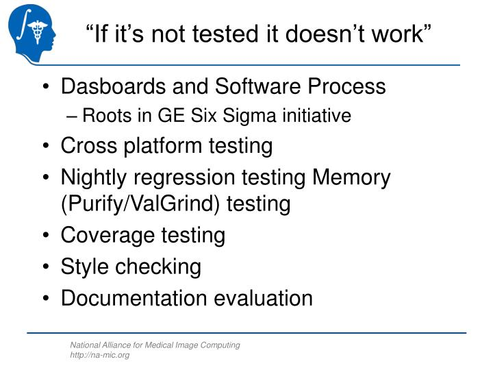 """If it's not tested it doesn't work"""