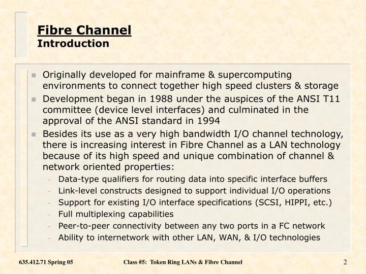 Fibre channel introduction