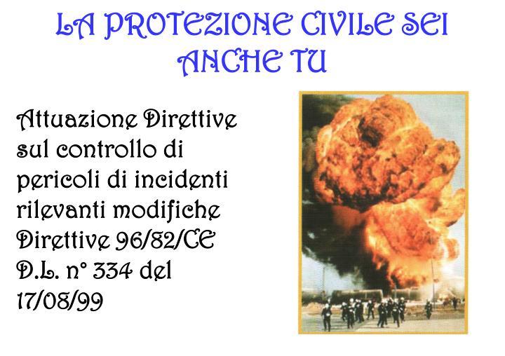La protezione civile sei anche tu
