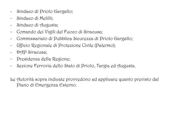 Sindaco di Priolo Gargallo;