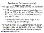 requirement for transport cont d long fat pipe issue