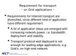 requirement for transport on grid applications