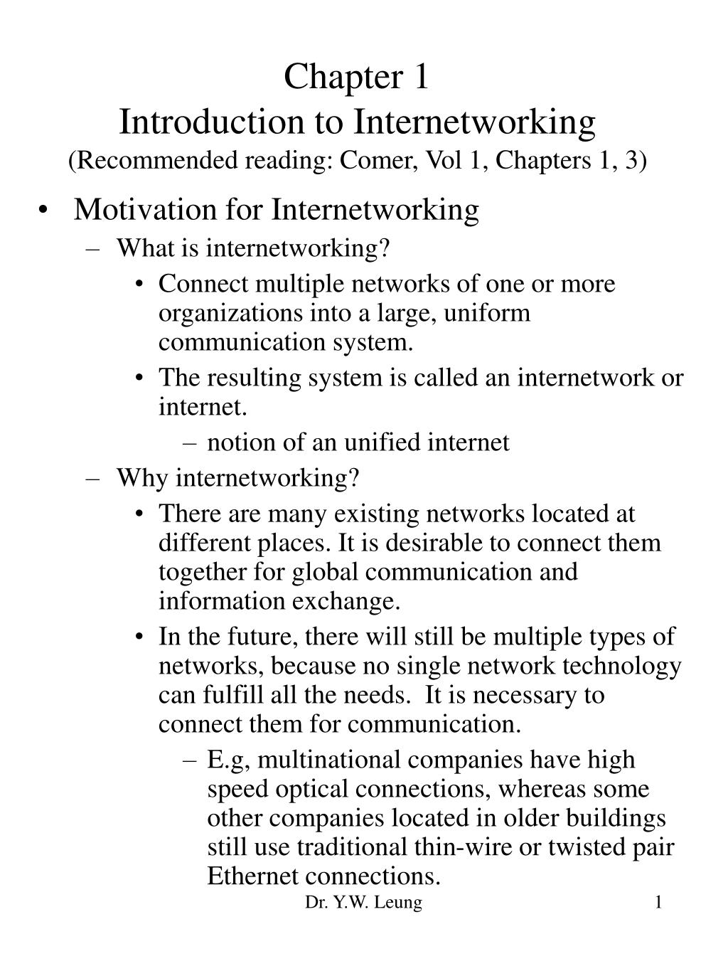 chapter 1 introduction to internetworking recommended reading comer vol 1 chapters 1 3 l.