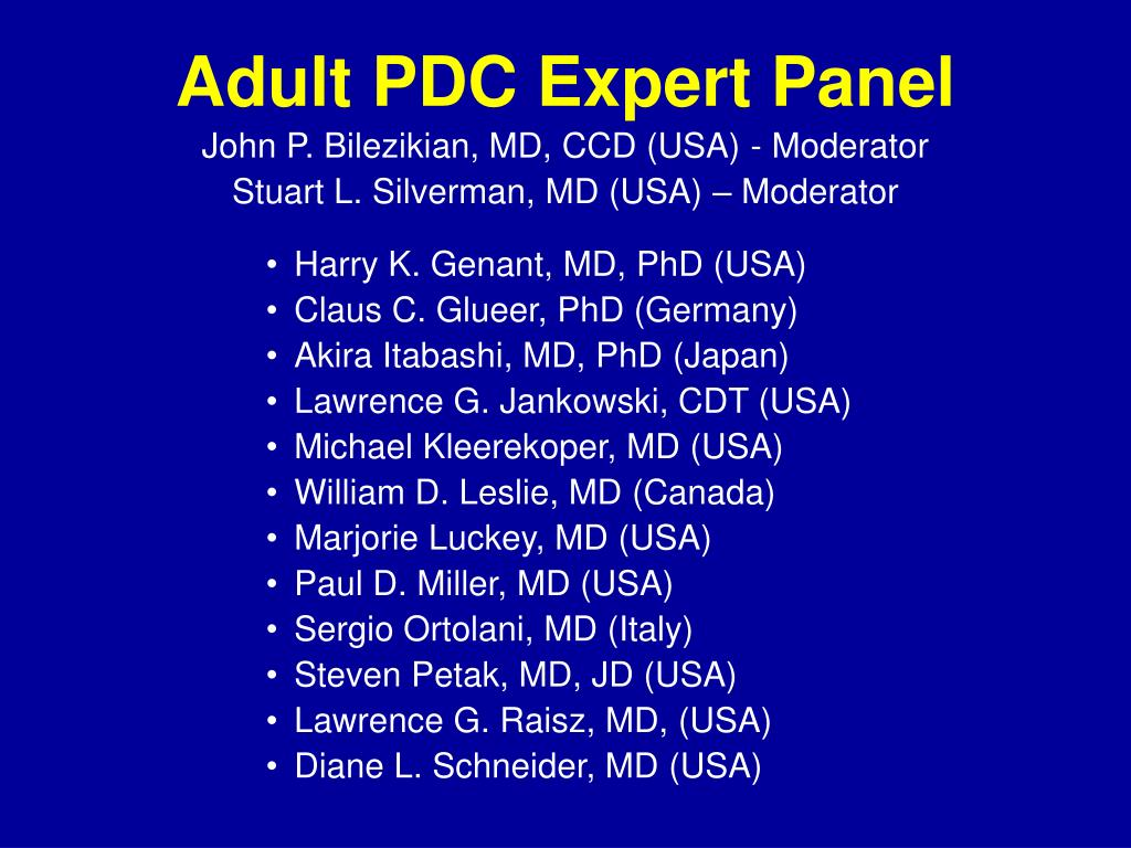 Adult PDC Expert Panel