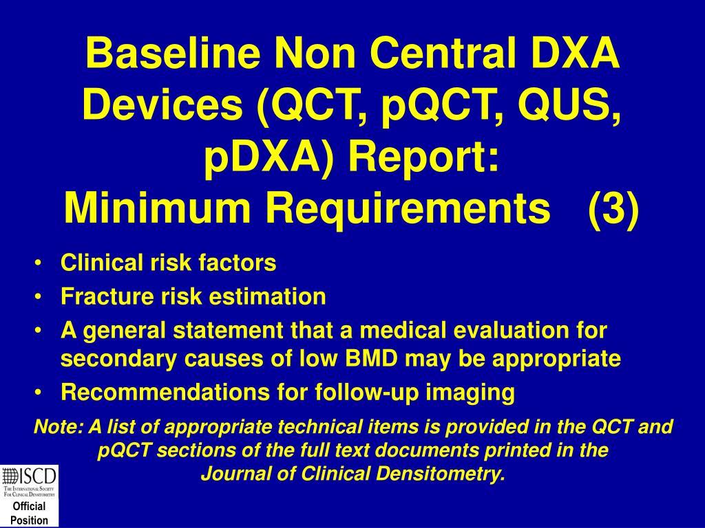 Baseline Non Central DXA Devices (QCT, pQCT, QUS, pDXA) Report: