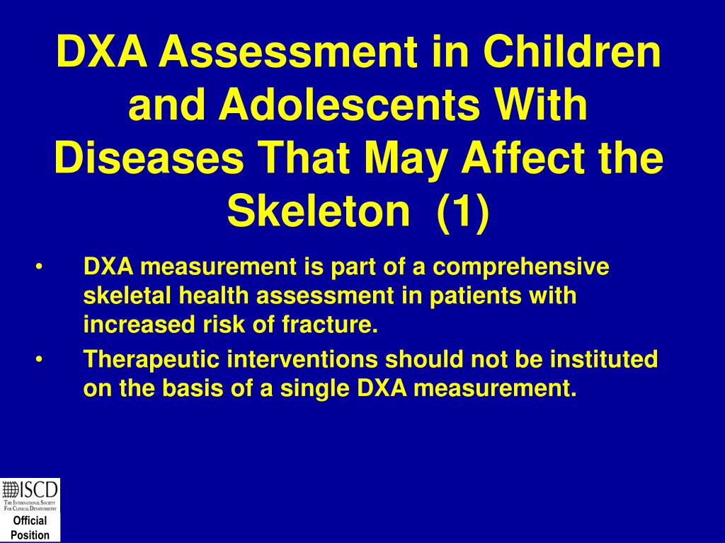 DXA Assessment in Children and Adolescents With Diseases That May Affect the Skeleton  (1)