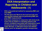 dxa interpretation and reporting in children and adolescents 1