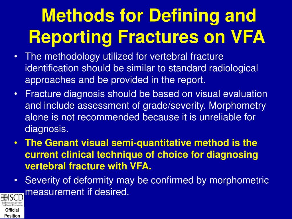 Methods for Defining and Reporting Fractures on VFA