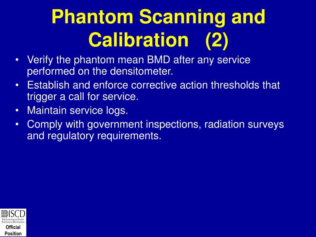 Phantom Scanning and Calibration   (2)