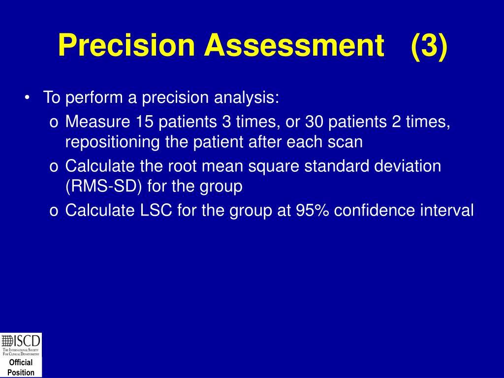 Precision Assessment   (3)