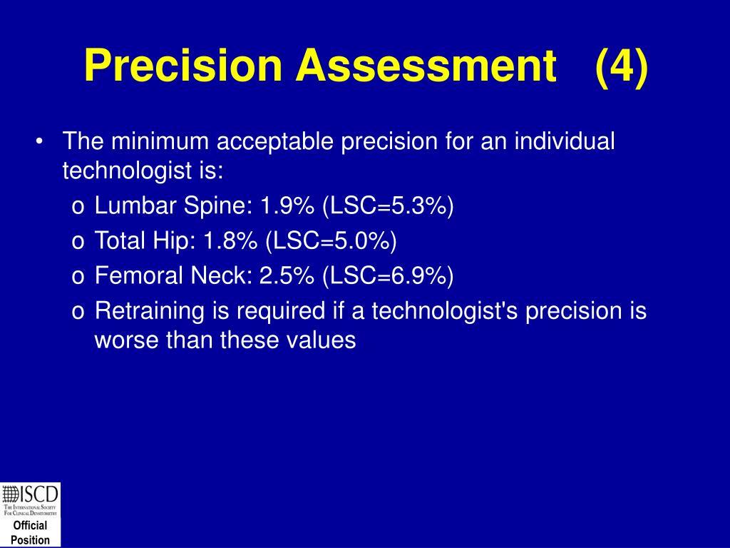Precision Assessment   (4)