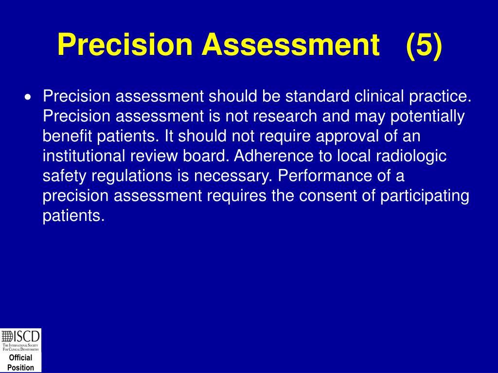 Precision Assessment   (5)