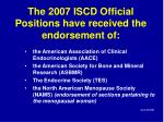 the 2007 iscd official positions have received the endorsement of