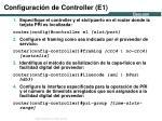 configuraci n de controller e1