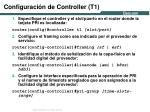 configuraci n de controller t1