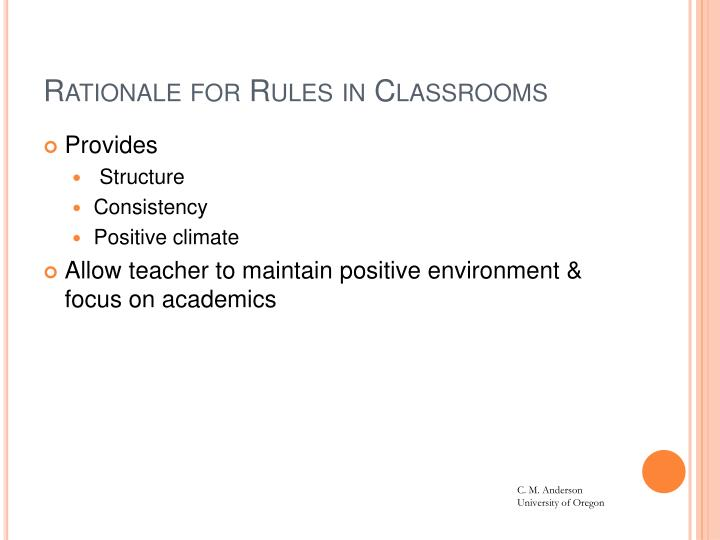 Rationale for Rules in Classrooms
