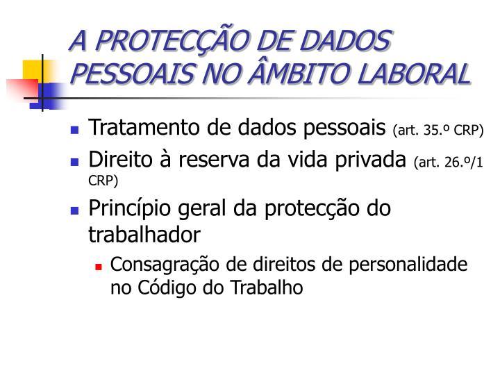 A PROTECÇÃO DE DADOS PESSOAIS NO ÂMBITO LABORAL