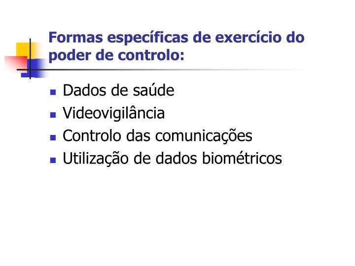 Formas específicas de exercício do poder de controlo: