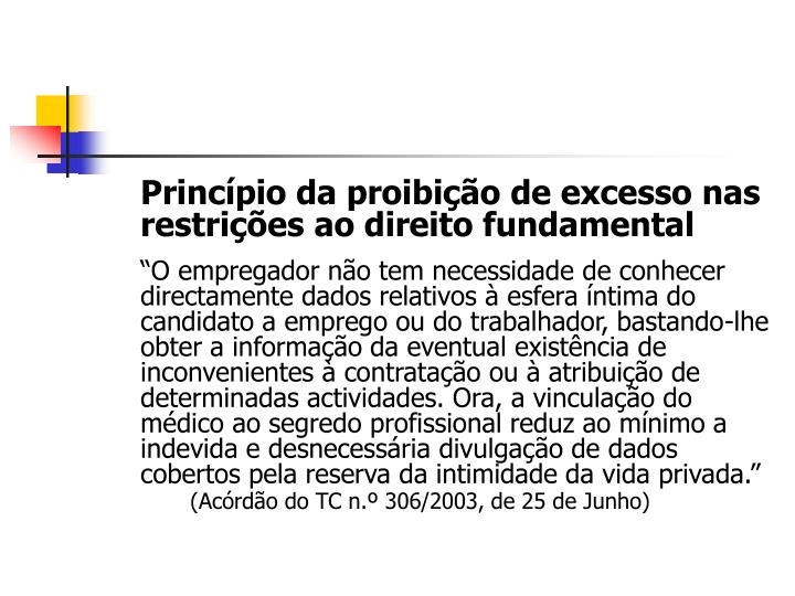 Princípio da proibição de excesso nas restrições ao direito fundamental