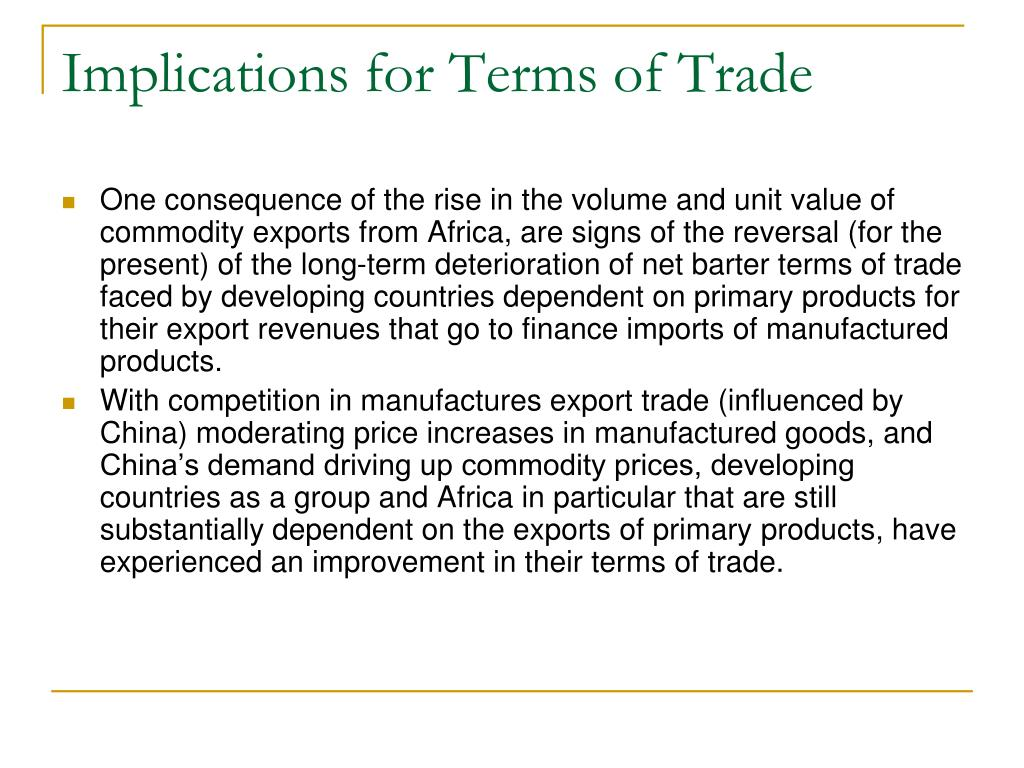 Implications for Terms of Trade