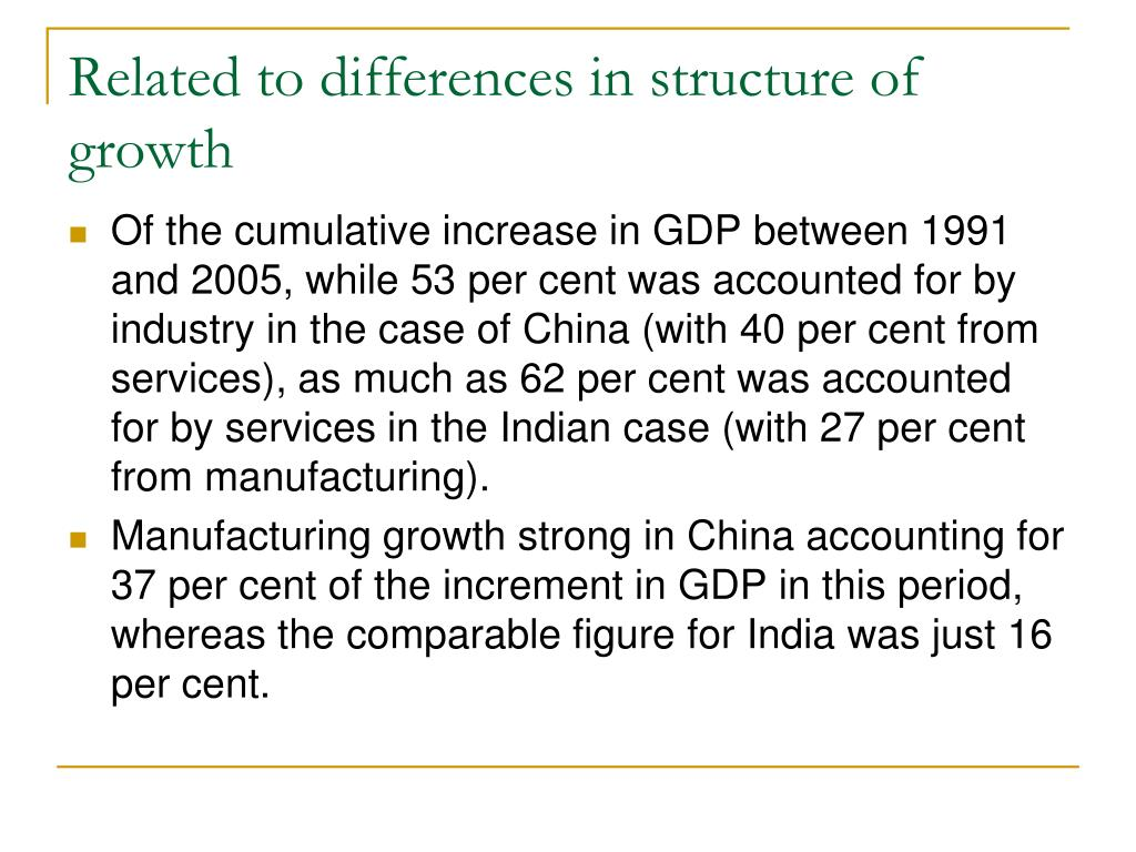Related to differences in structure of growth