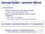 empresas rurales aportaci n patronal3