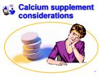 calcium supplement considerations