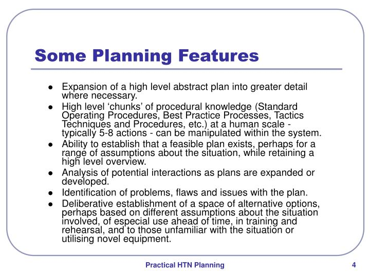 Some Planning Features