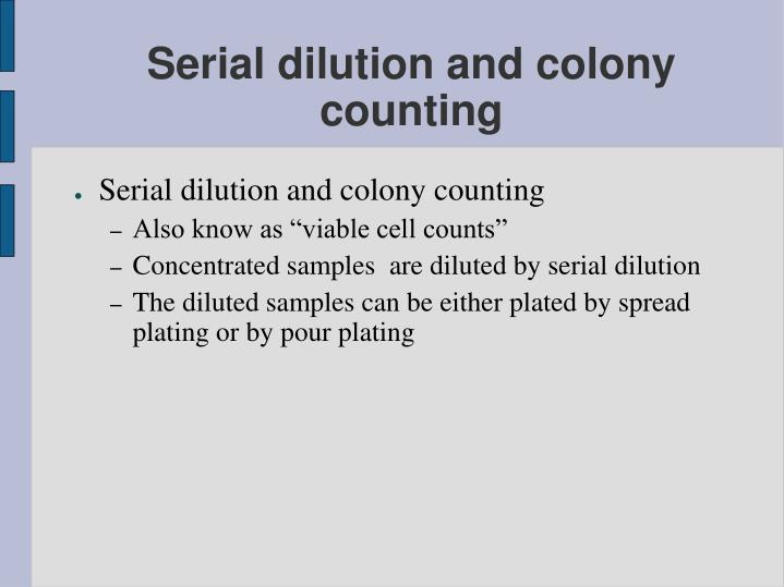 serial dilution and colony counting n.