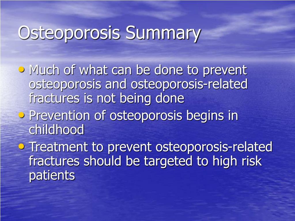 Osteoporosis Summary