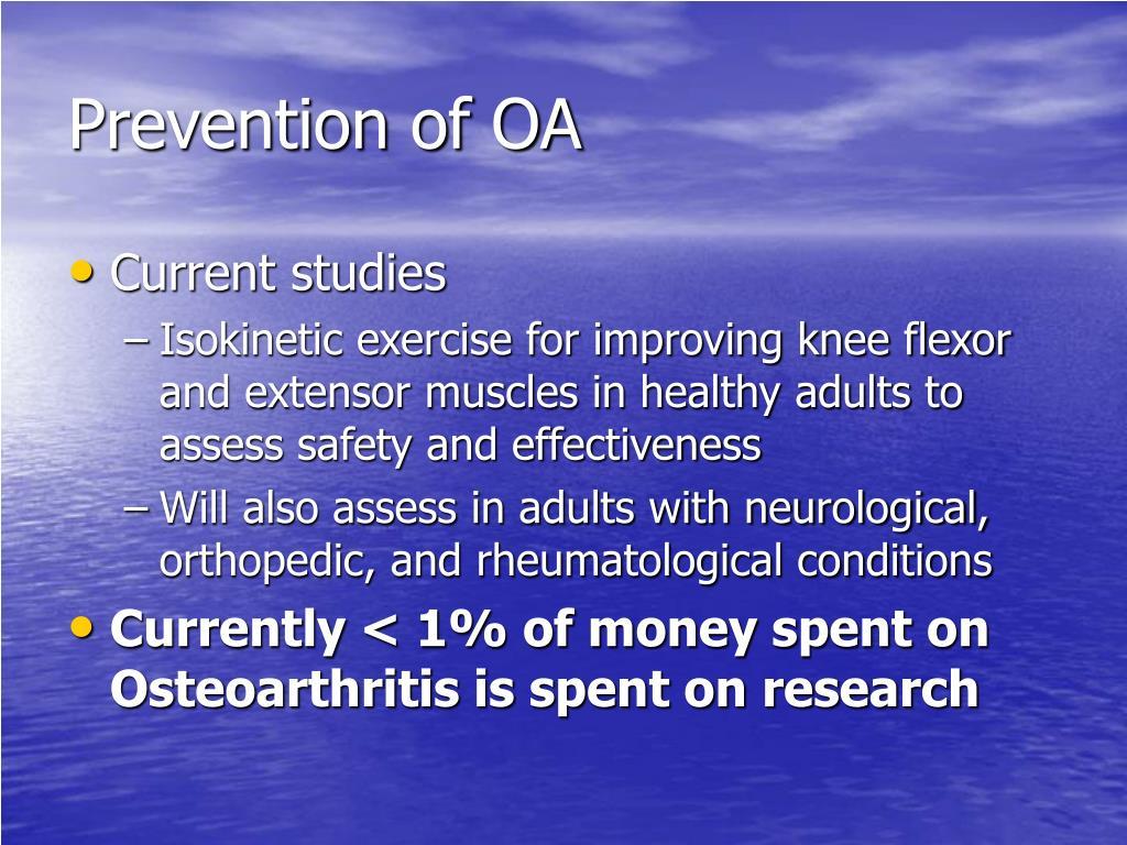 Prevention of OA