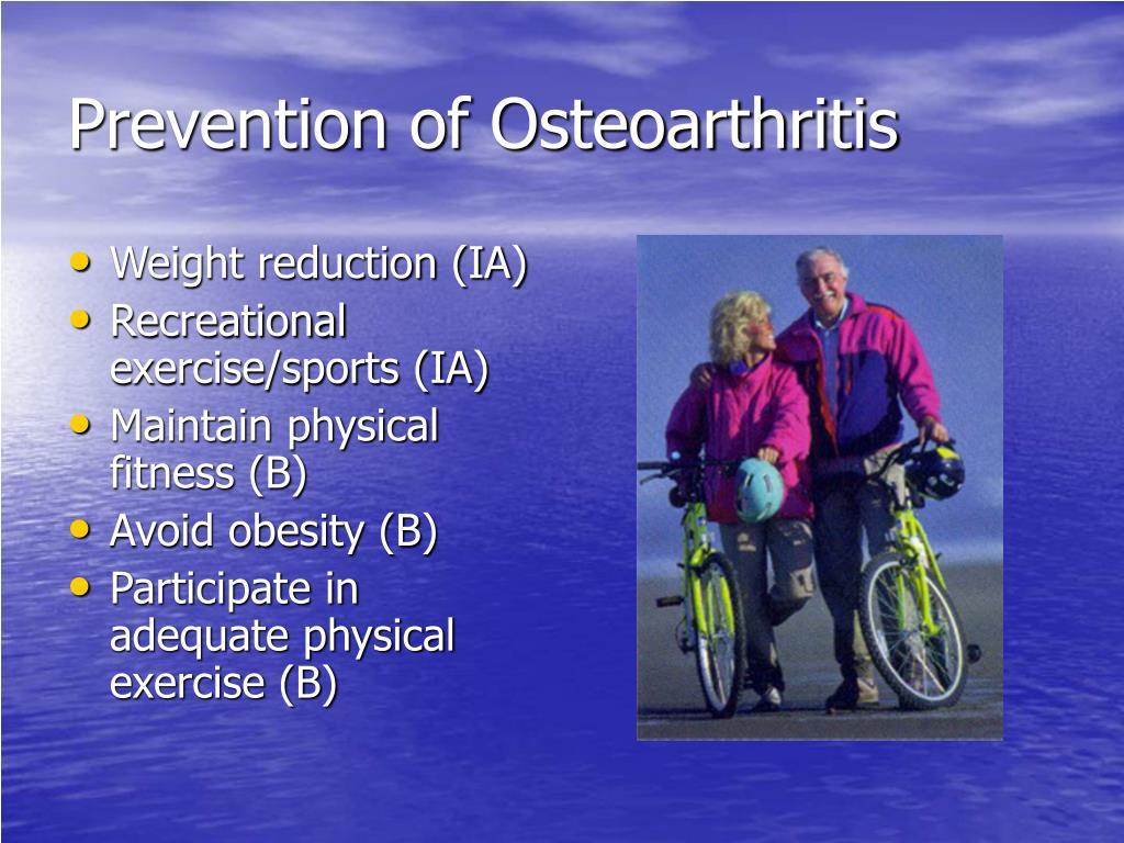 Prevention of Osteoarthritis