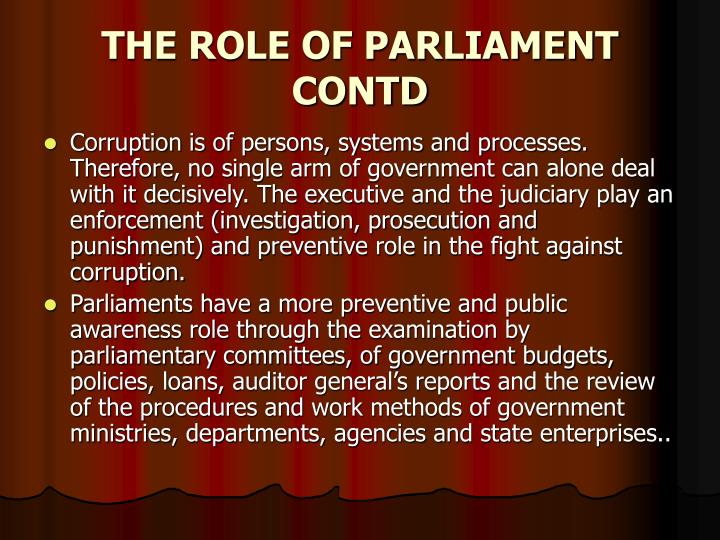 THE ROLE OF PARLIAMENT CONTD