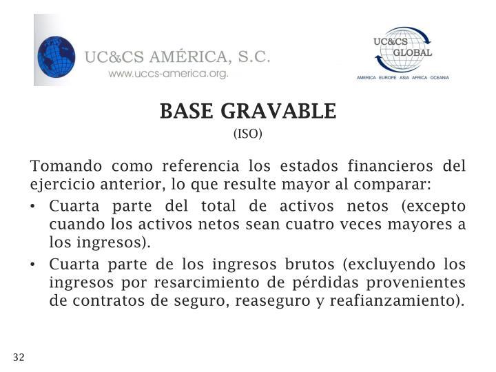 BASE GRAVABLE