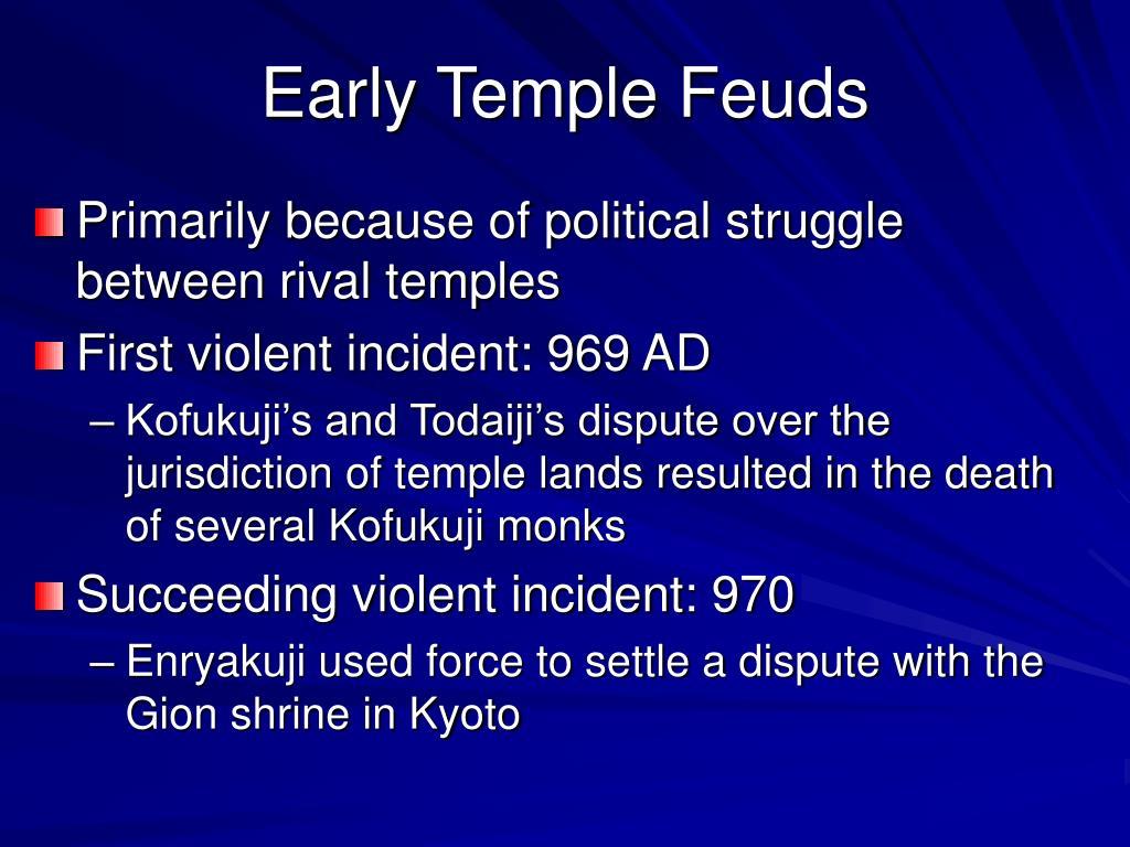 Early Temple Feuds