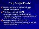 early temple feuds