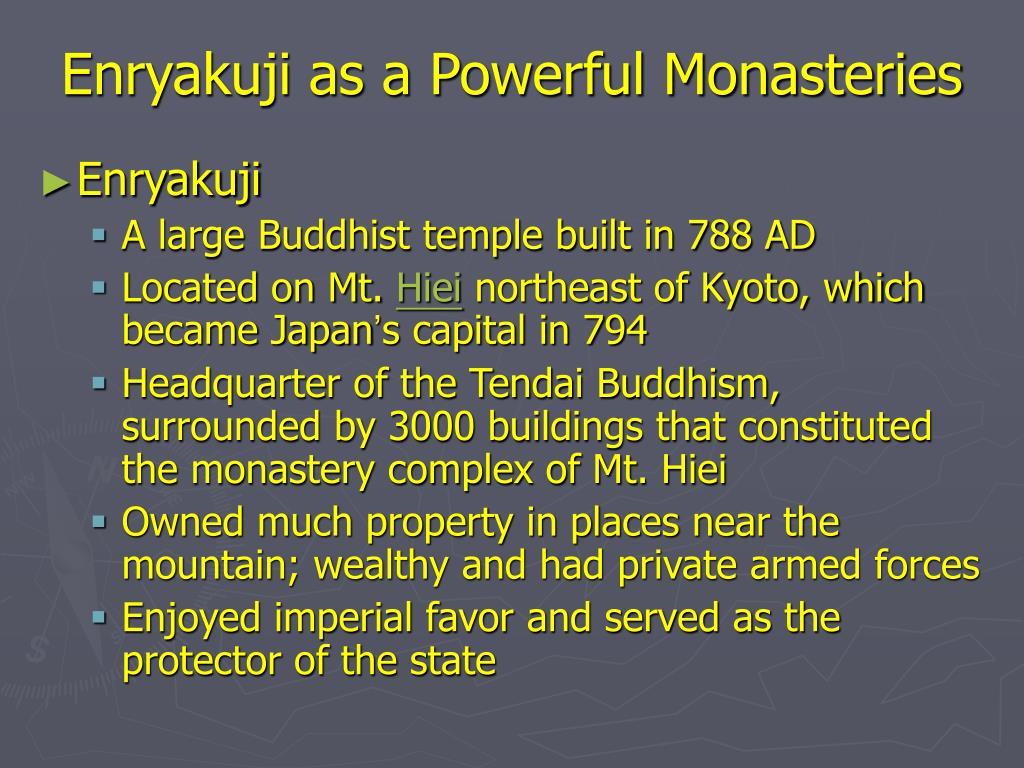 Enryakuji as a Powerful Monasteries