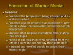 formation of warrior monks