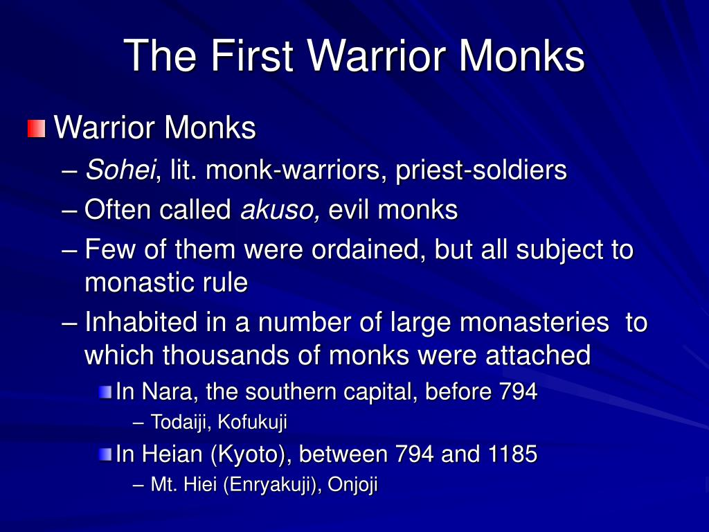 The First Warrior Monks